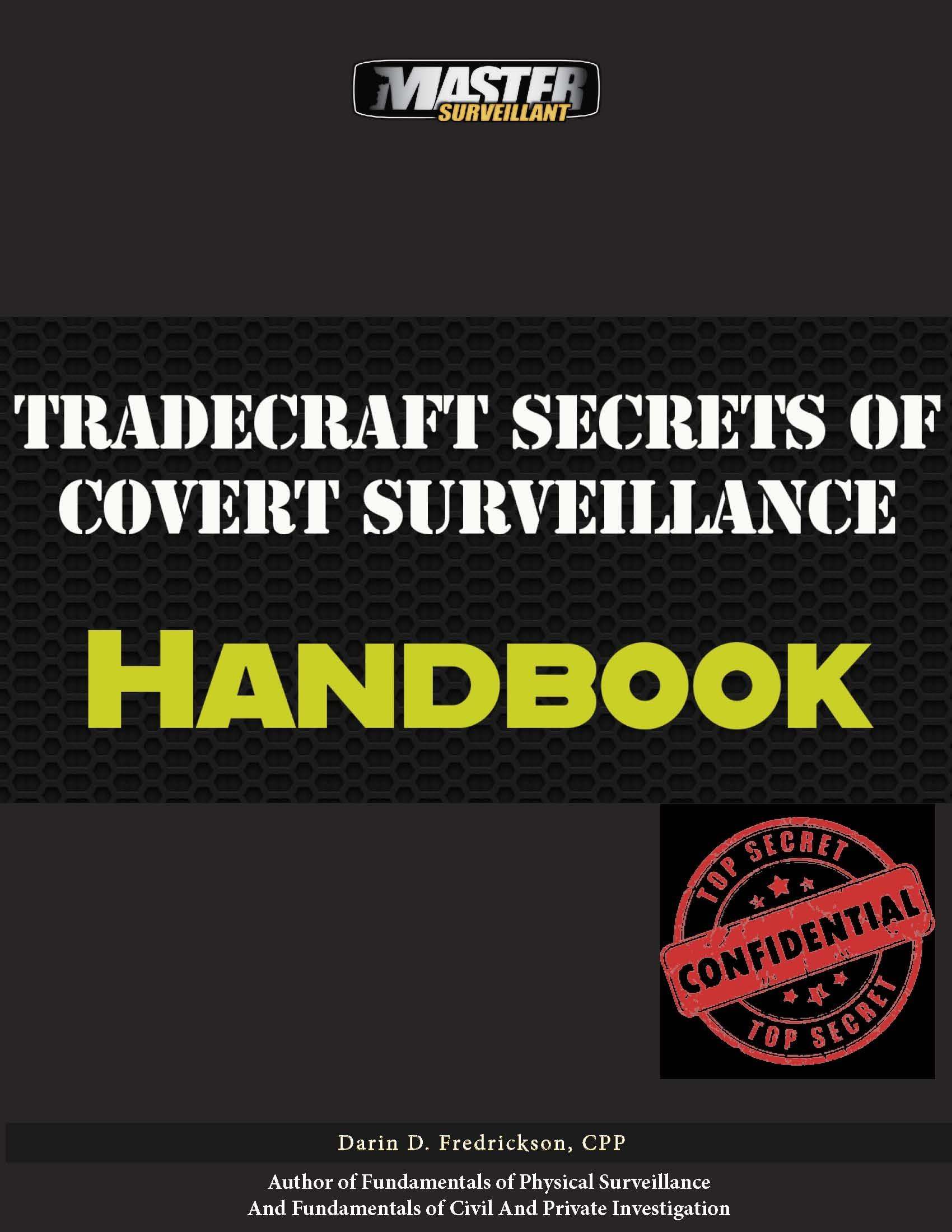 Tradecraft Secrets of Covert Surveillance